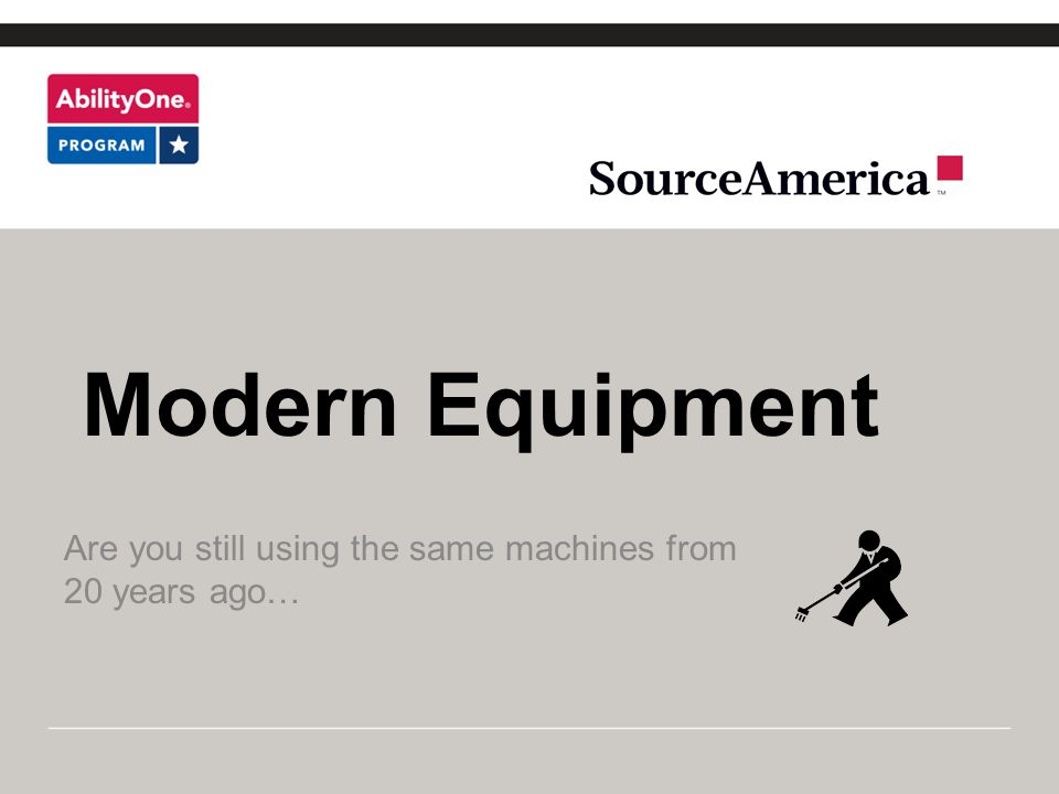 Are you still using the same machines from 20 years ago…