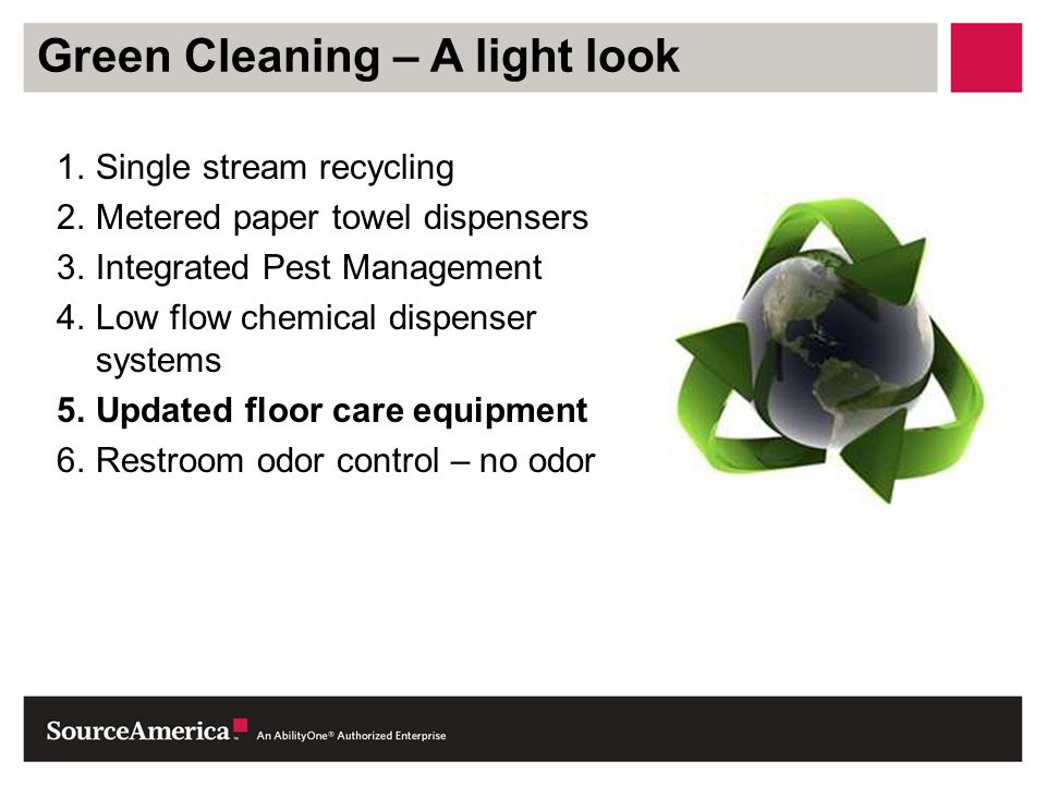 Green Cleaning – A light look