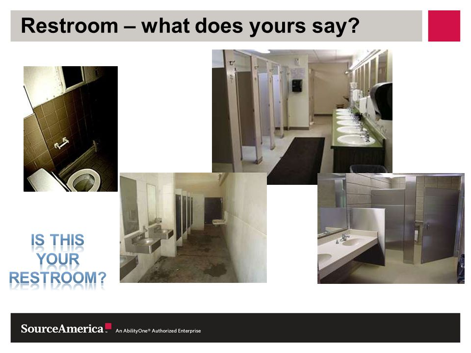 Restroom – what does yours say