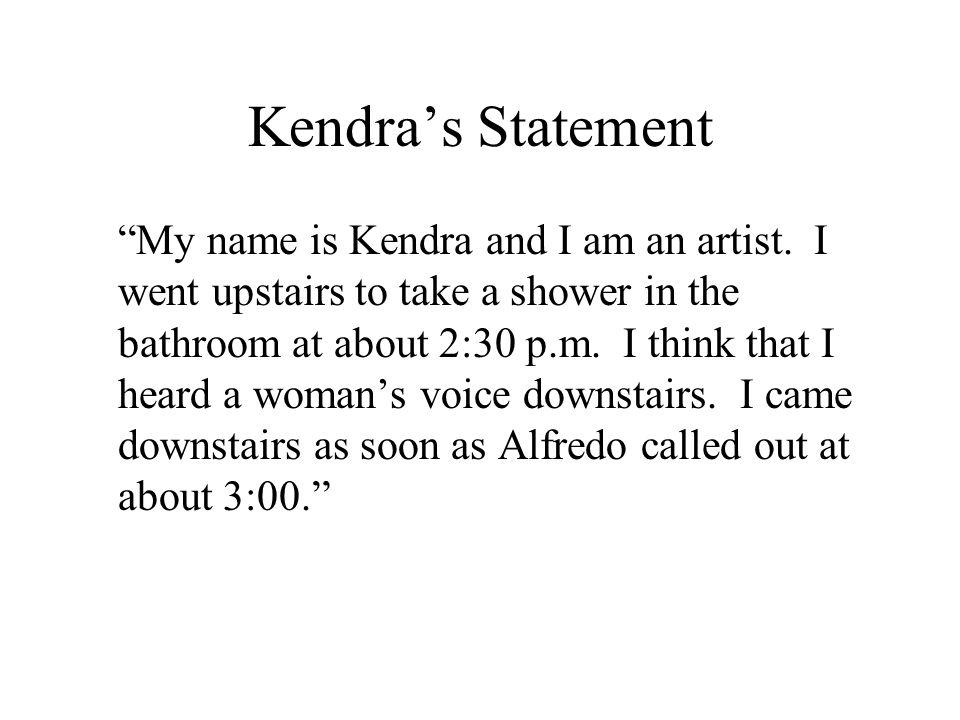 Kendra's Statement