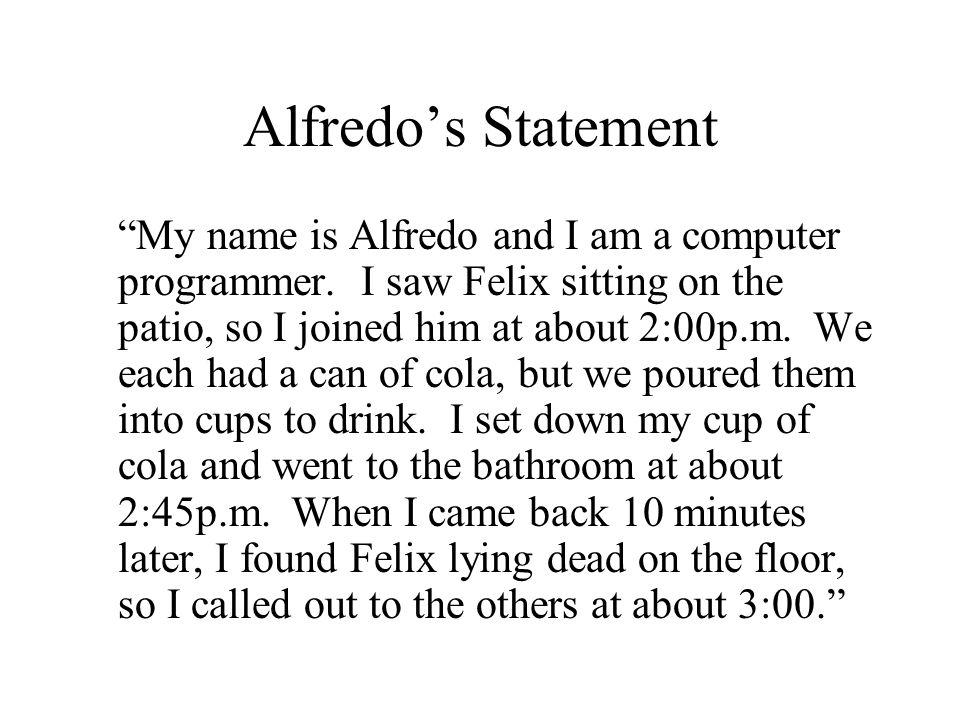 Alfredo's Statement