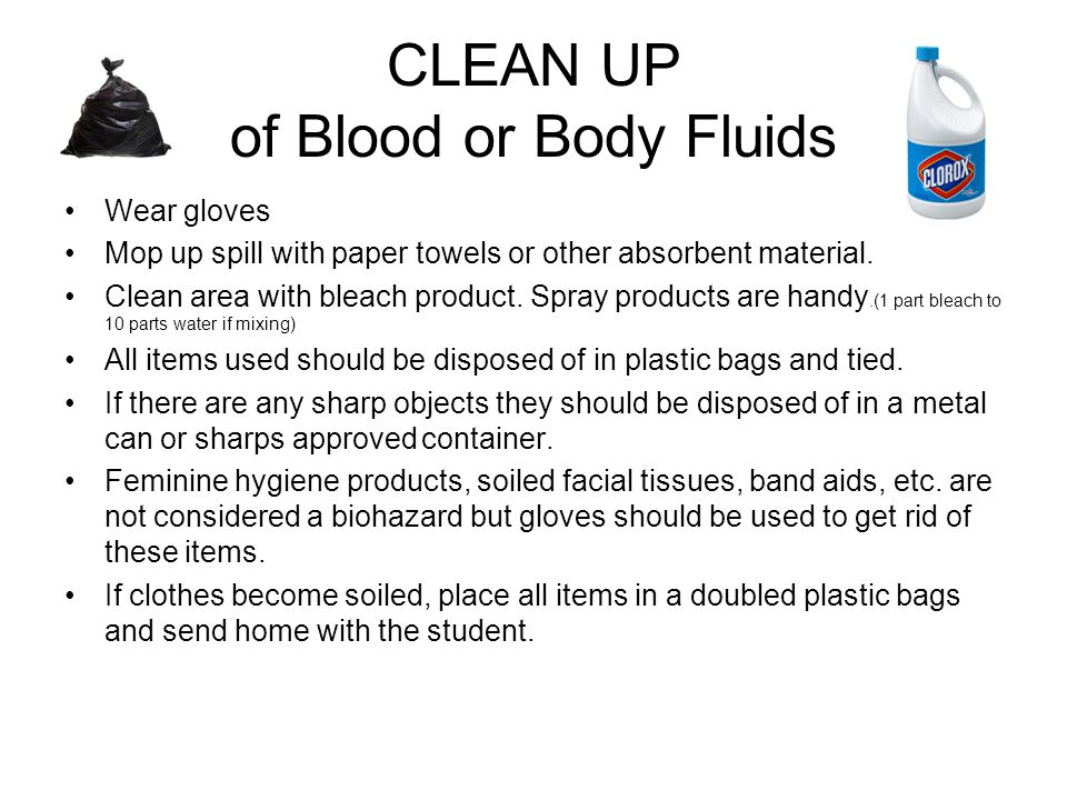 CLEAN UP of Blood or Body Fluids
