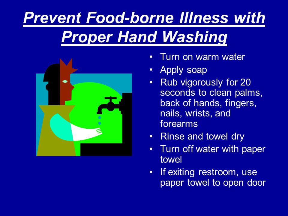Prevent Food-borne Illness with Proper Hand Washing