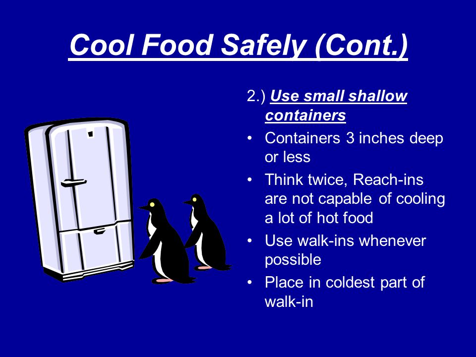 Cool Food Safely (Cont.)