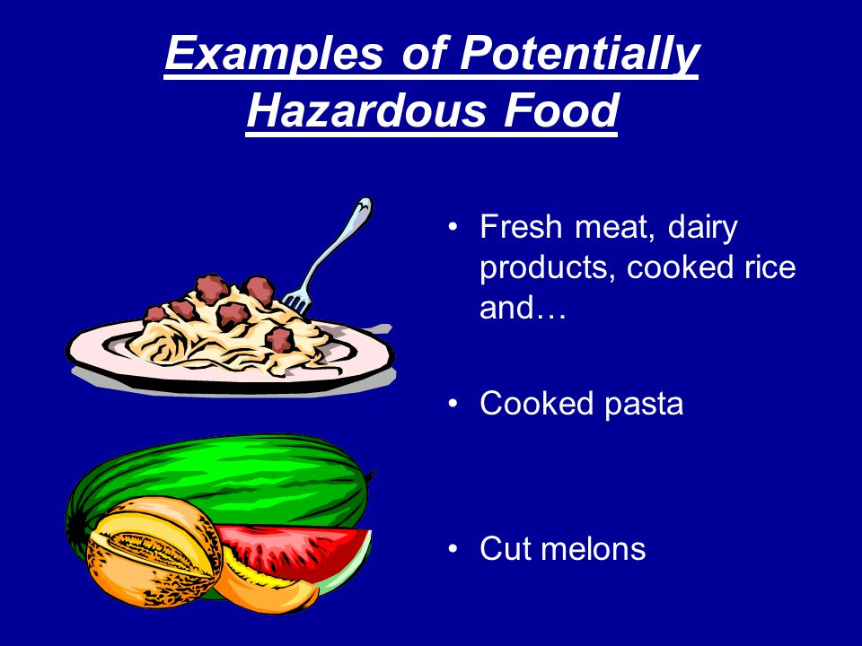 Examples of Potentially Hazardous Food