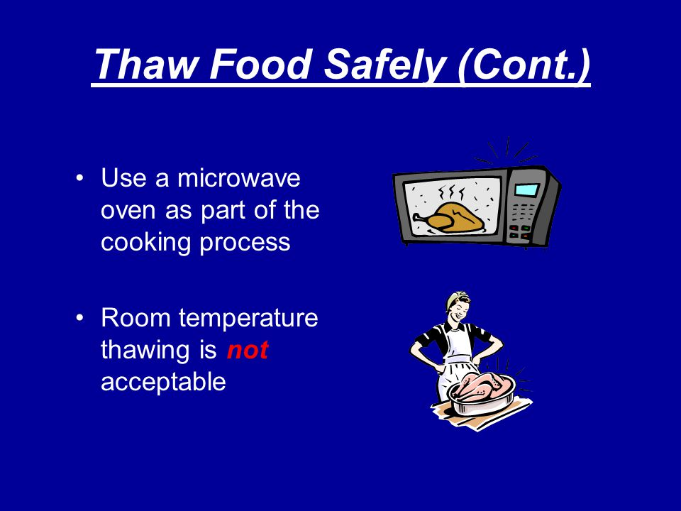 Thaw Food Safely (Cont.)