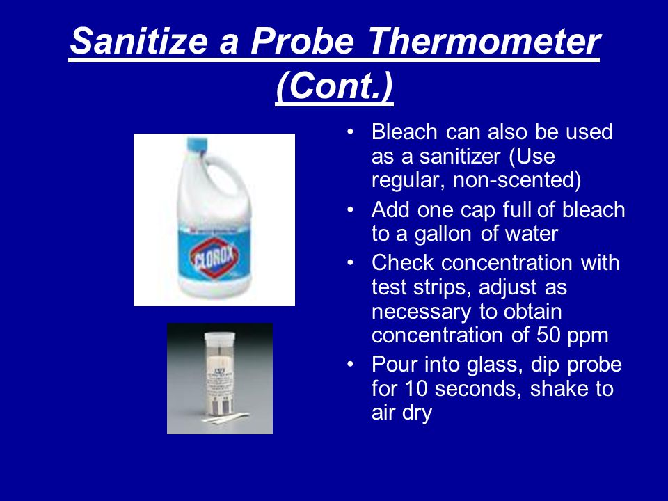 Sanitize a Probe Thermometer (Cont.)