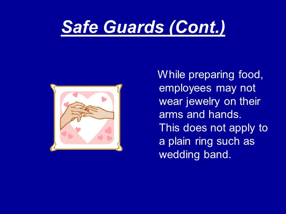Safe Guards (Cont.)