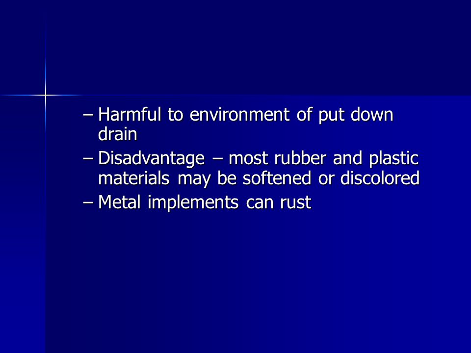 Harmful to environment of put down drain