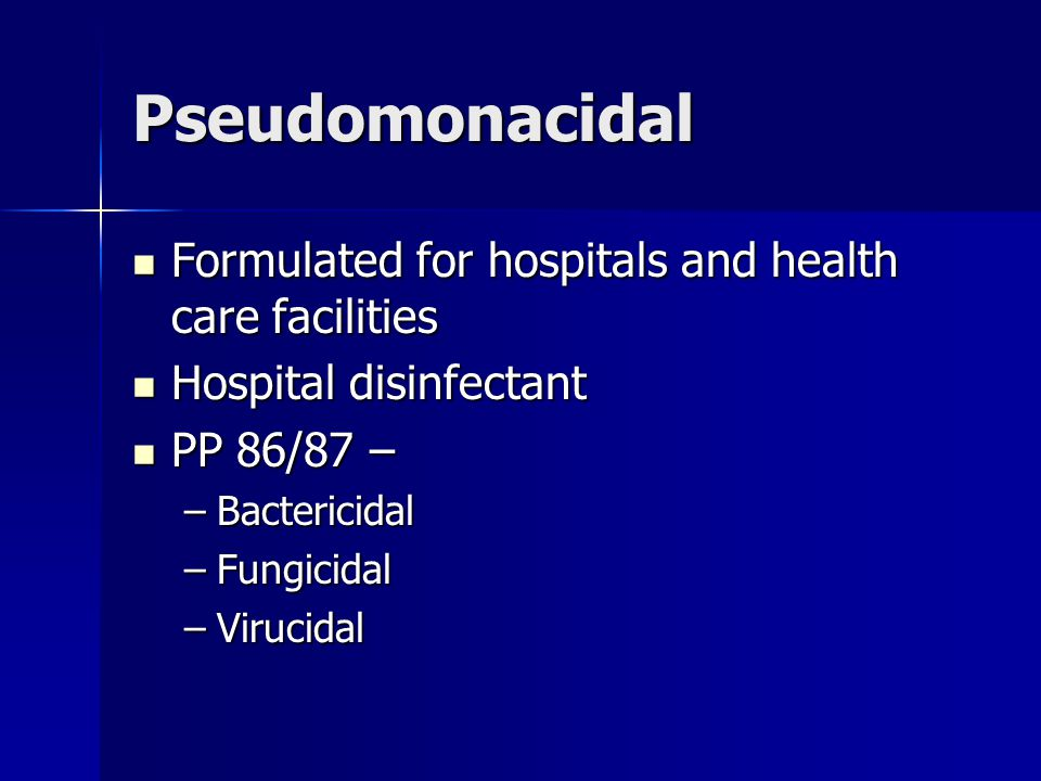 Pseudomonacidal Formulated for hospitals and health care facilities