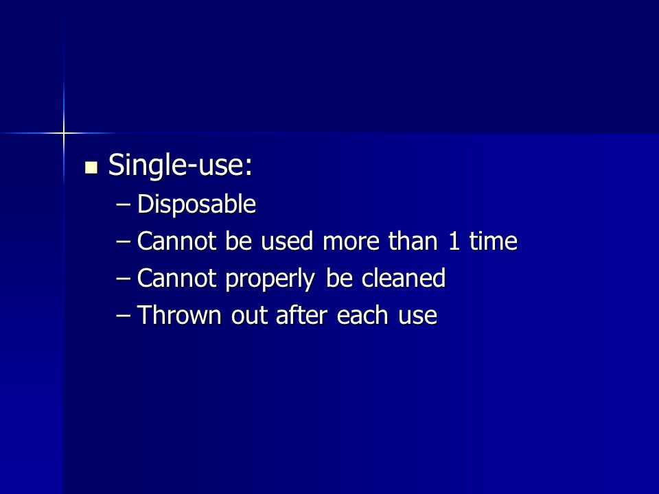 Single-use: Disposable Cannot be used more than 1 time
