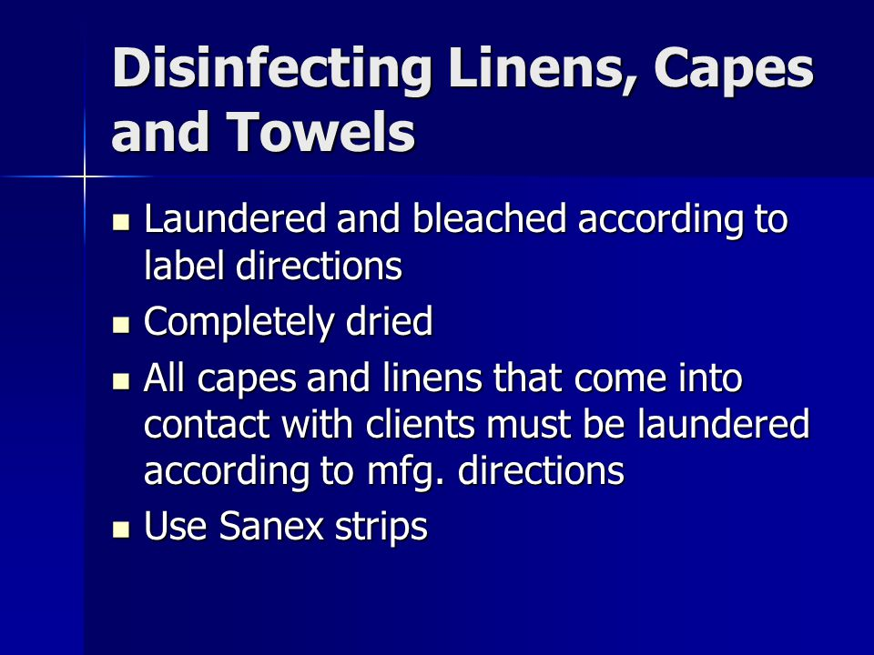 Disinfecting Linens, Capes and Towels