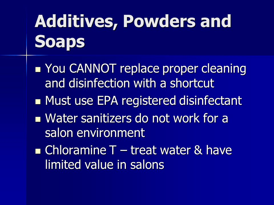 Additives, Powders and Soaps
