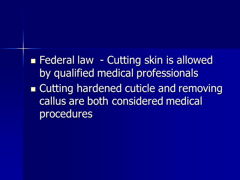 Federal law - Cutting skin is allowed by qualified medical professionals