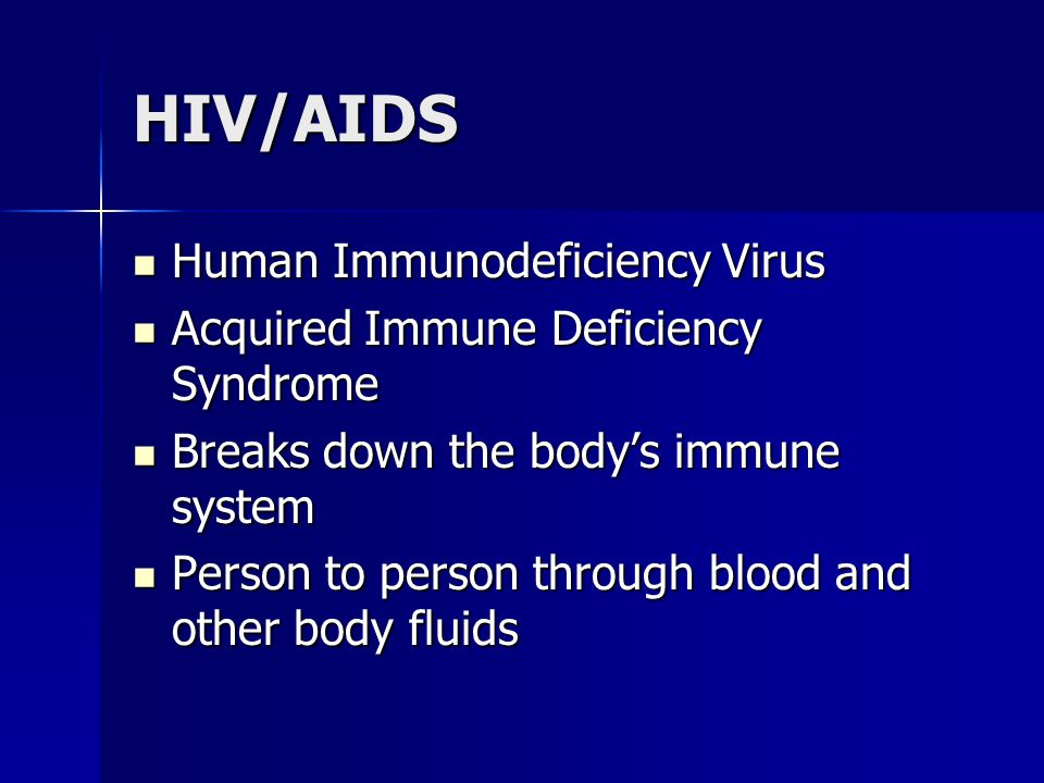 HIV/AIDS Human Immunodeficiency Virus