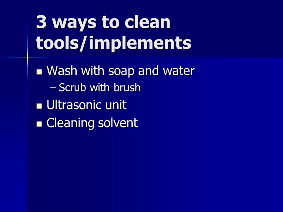 3 ways to clean tools/implements