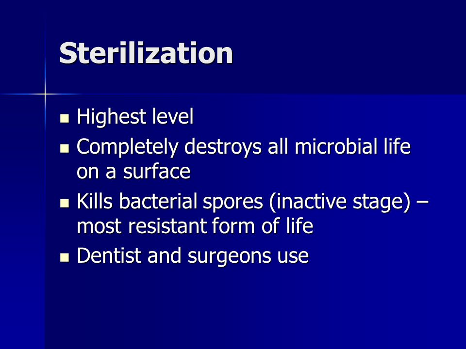 Sterilization Highest level