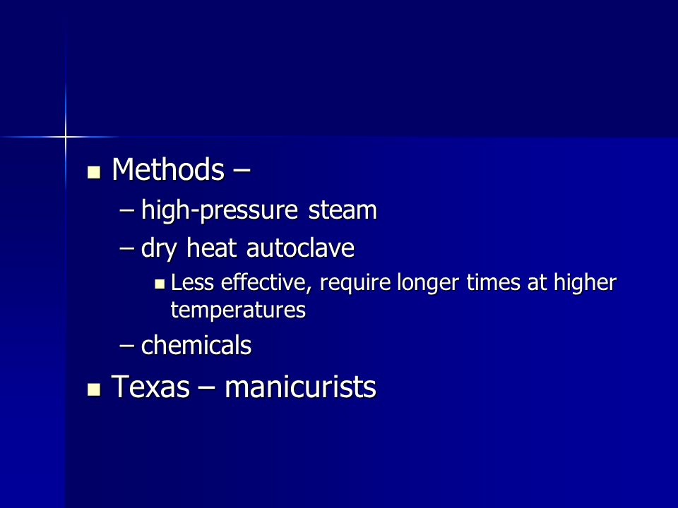 Methods – Texas – manicurists high-pressure steam dry heat autoclave