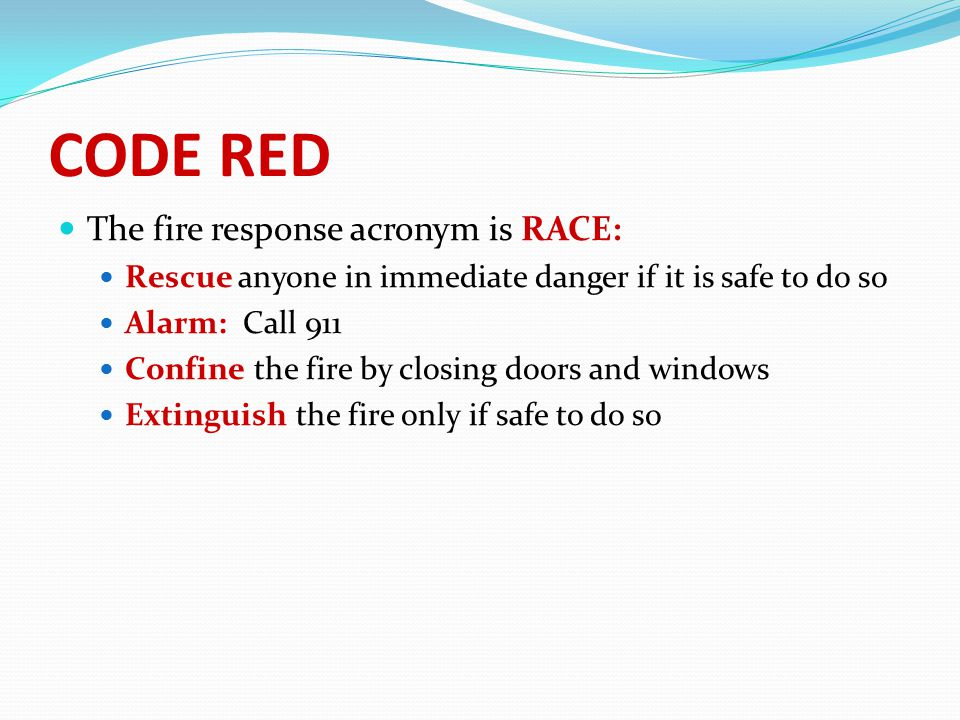 CODE RED The fire response acronym is RACE  sc 1 st  SlidePlayer & RESIDENTIAL CARE FACILITIES - ppt download