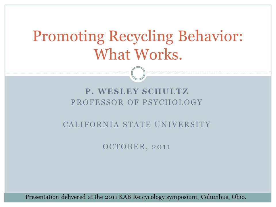Promoting Recycling Behavior: What Works.