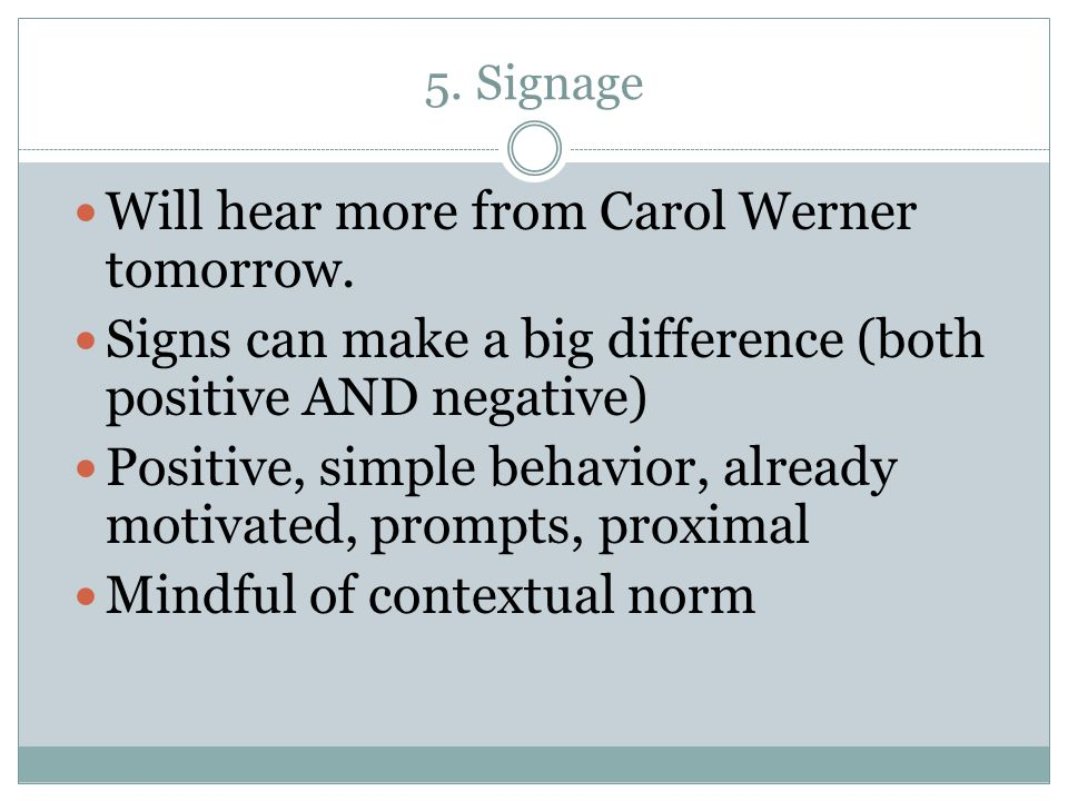 Will hear more from Carol Werner tomorrow.