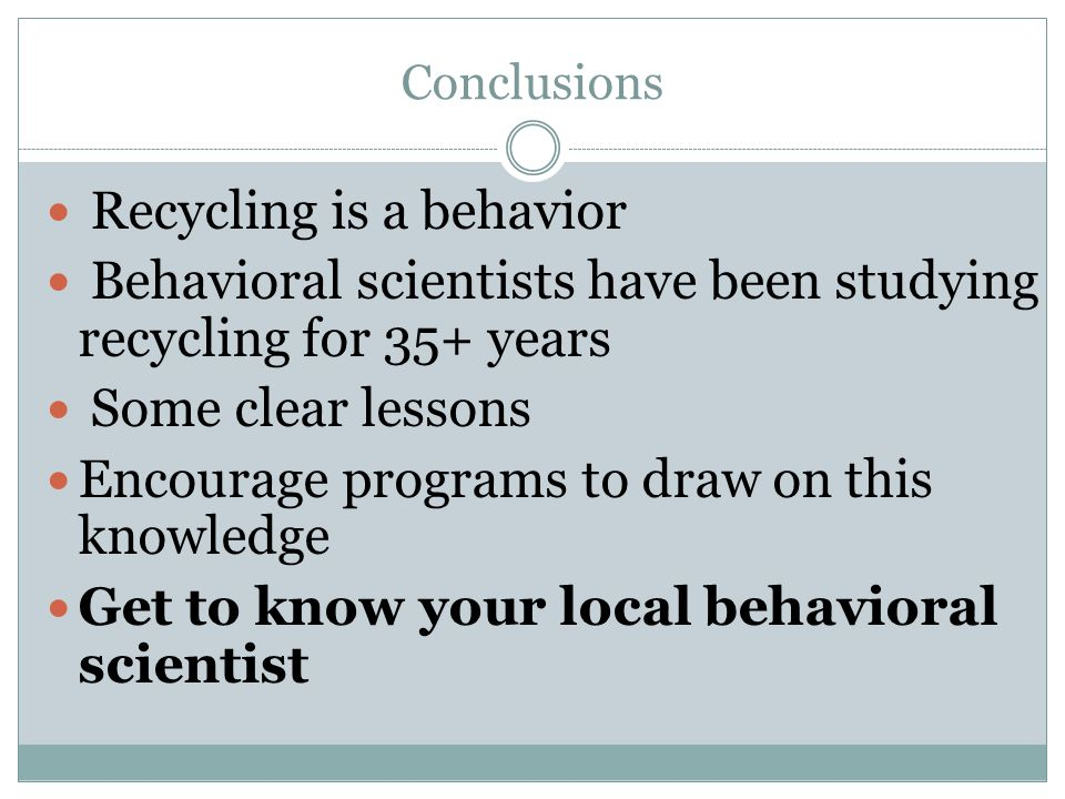 Recycling is a behavior