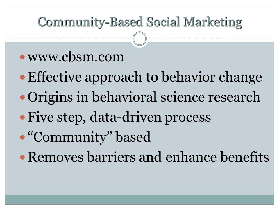 Community-Based Social Marketing
