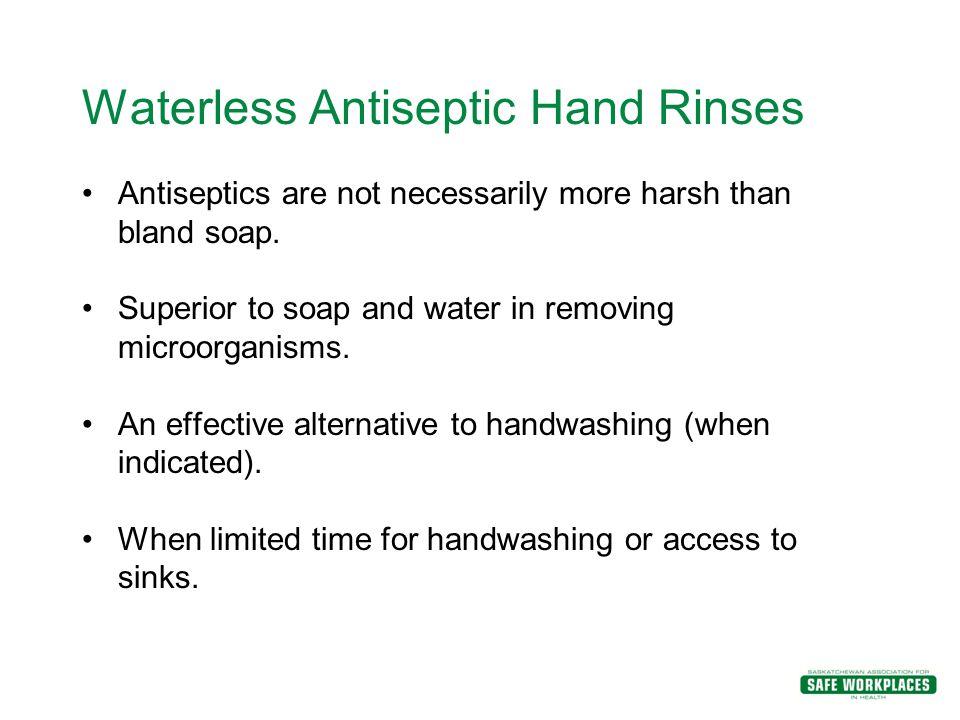 Waterless Antiseptic Hand Rinses