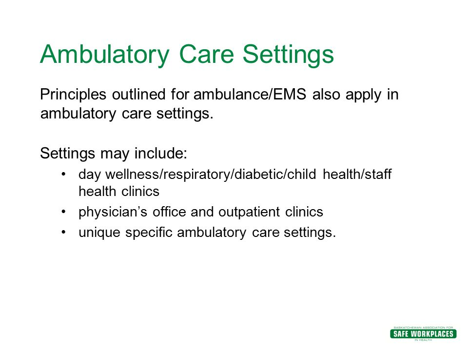 Ambulatory Care Settings