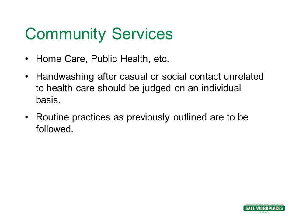Community Services Home Care, Public Health, etc.