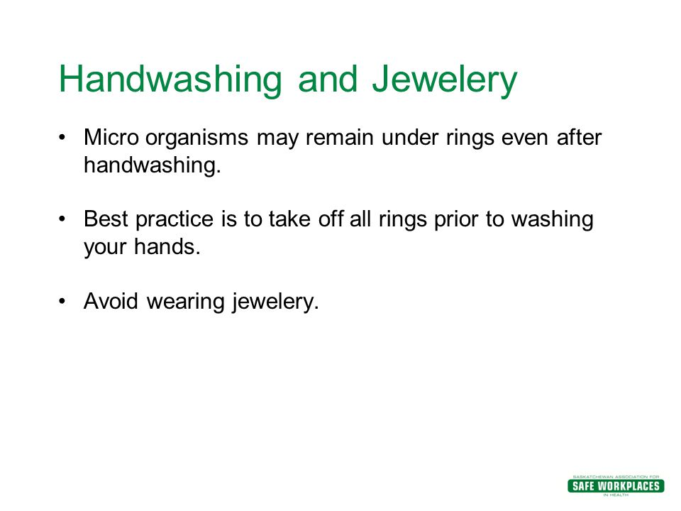 Handwashing and Jewelery