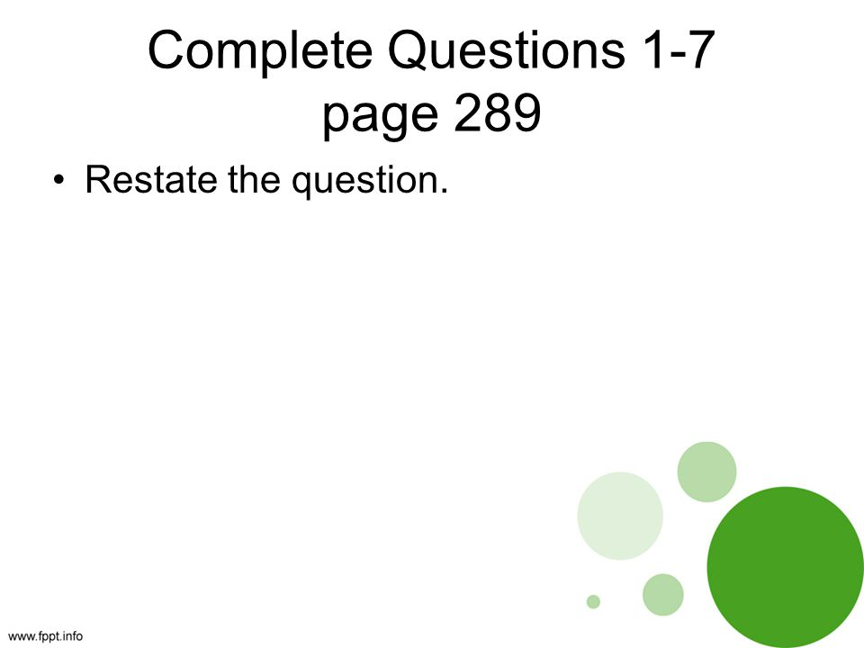 Complete Questions 1-7 page 289