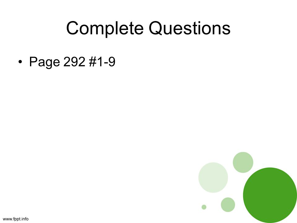 Complete Questions Page 292 #1-9