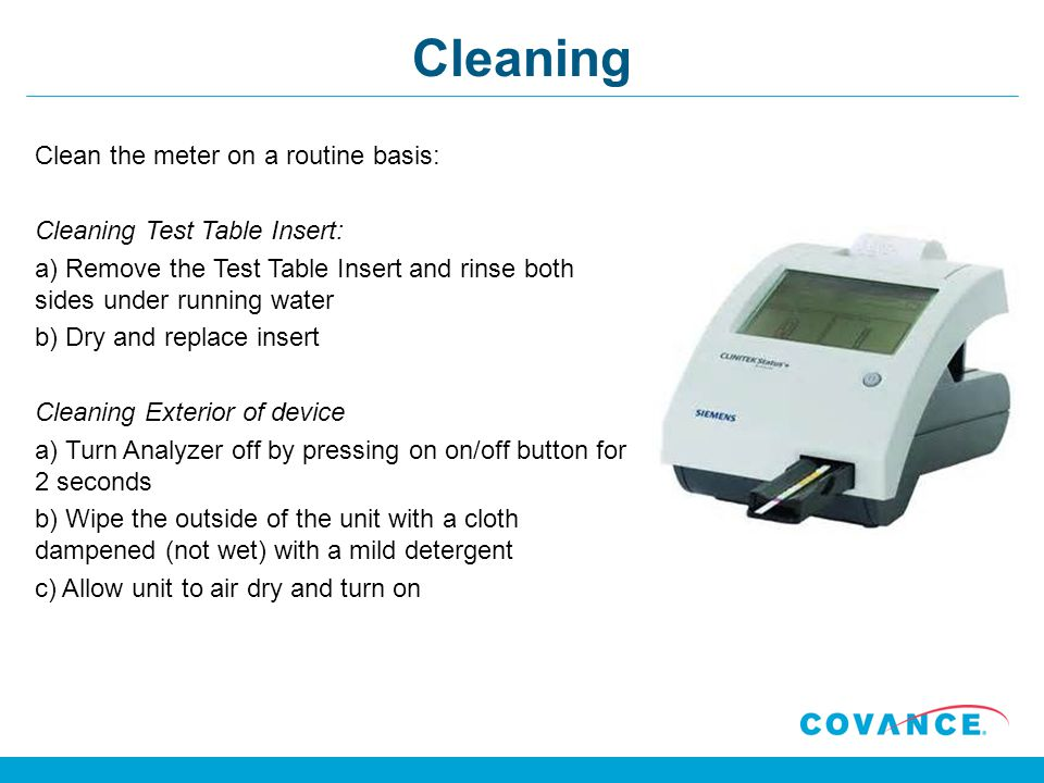 Cleaning Clean the meter on a routine basis: