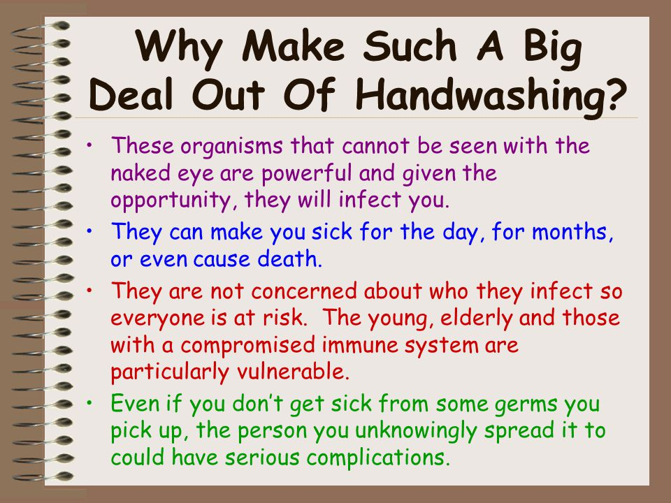Why Make Such A Big Deal Out Of Handwashing