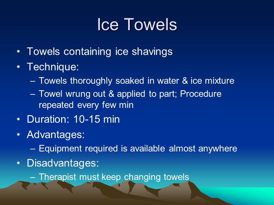 Ice Towels Towels containing ice shavings Technique: