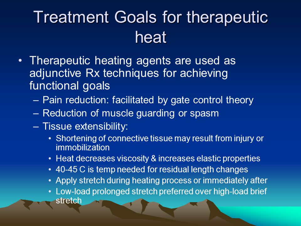 Treatment Goals for therapeutic heat