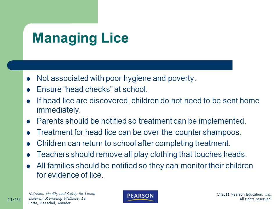 Managing Lice Not associated with poor hygiene and poverty.