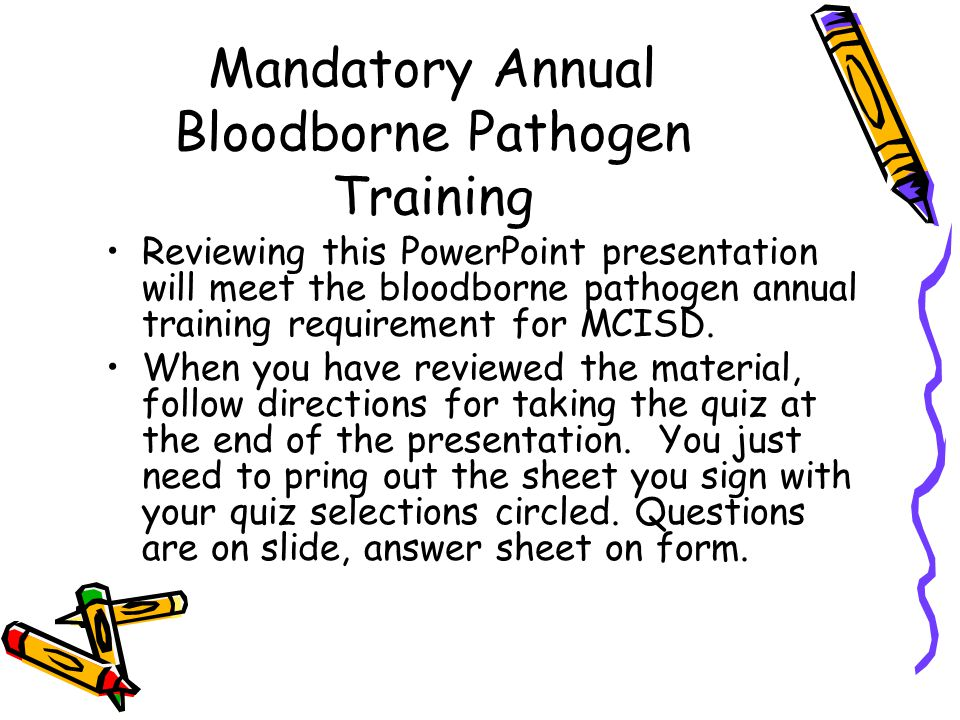 Mandatory Annual Bloodborne Pathogen Training