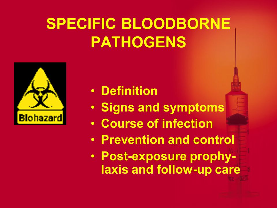 SPECIFIC BLOODBORNE PATHOGENS
