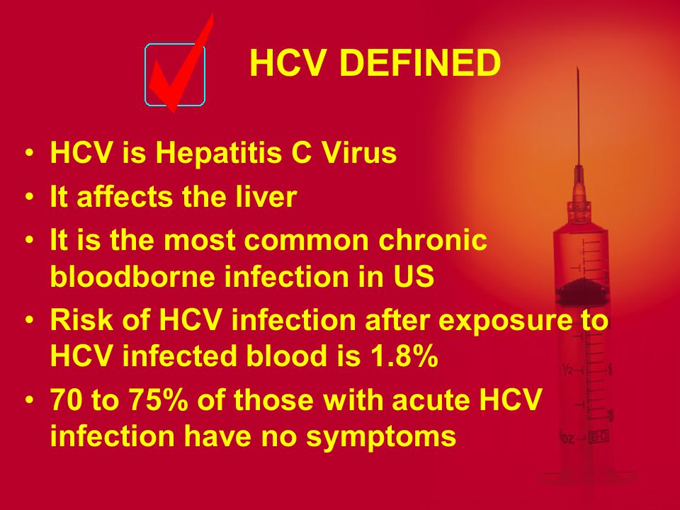 HCV DEFINED HCV is Hepatitis C Virus It affects the liver