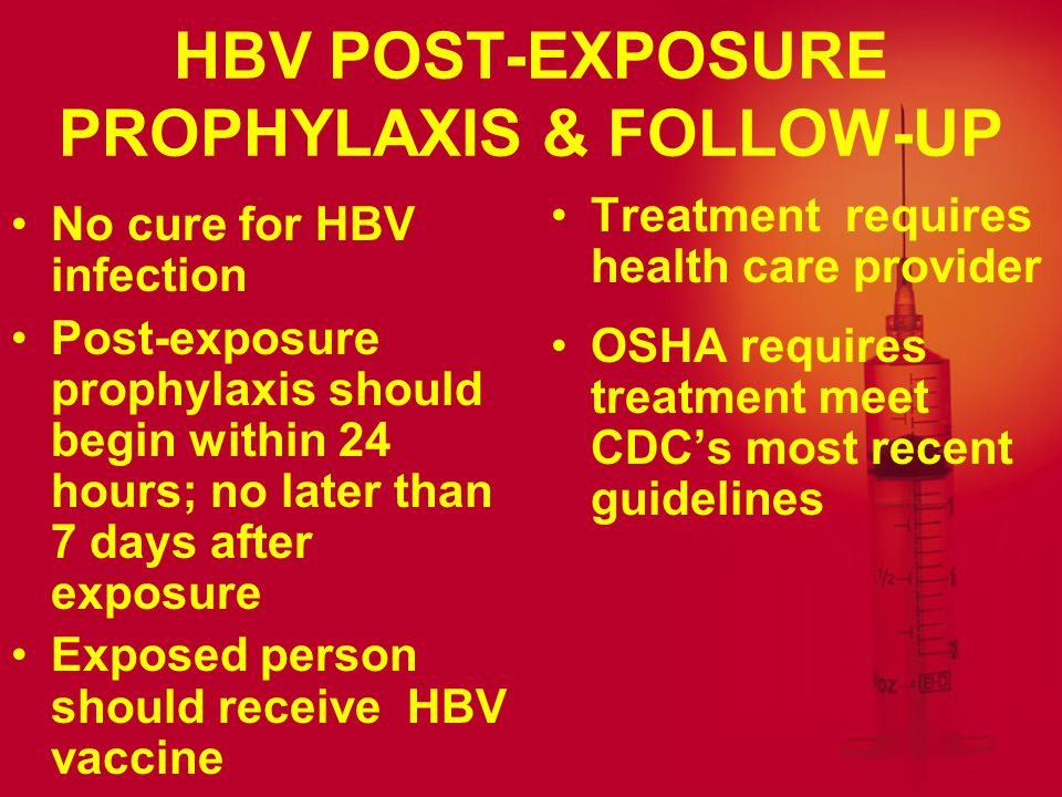 HBV POST-EXPOSURE PROPHYLAXIS & FOLLOW-UP