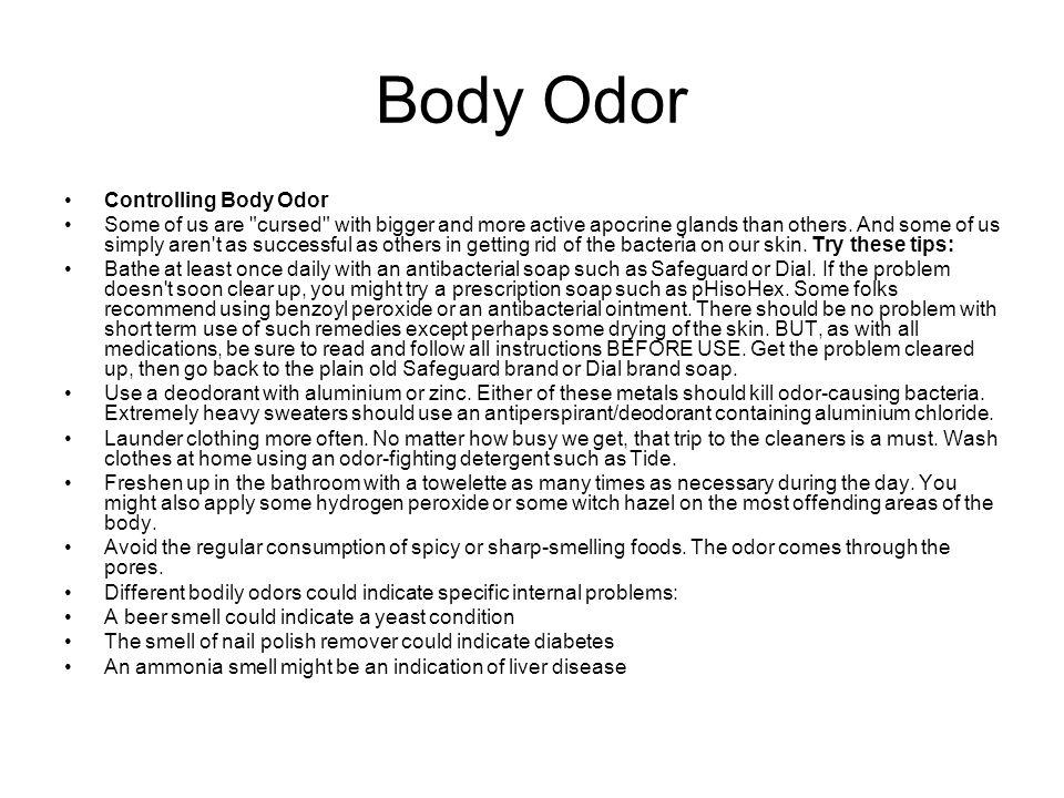 Body Odor Controlling Body Odor