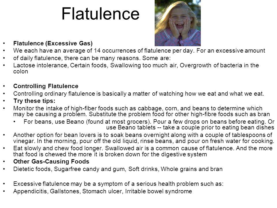Flatulence Flatulence (Excessive Gas)