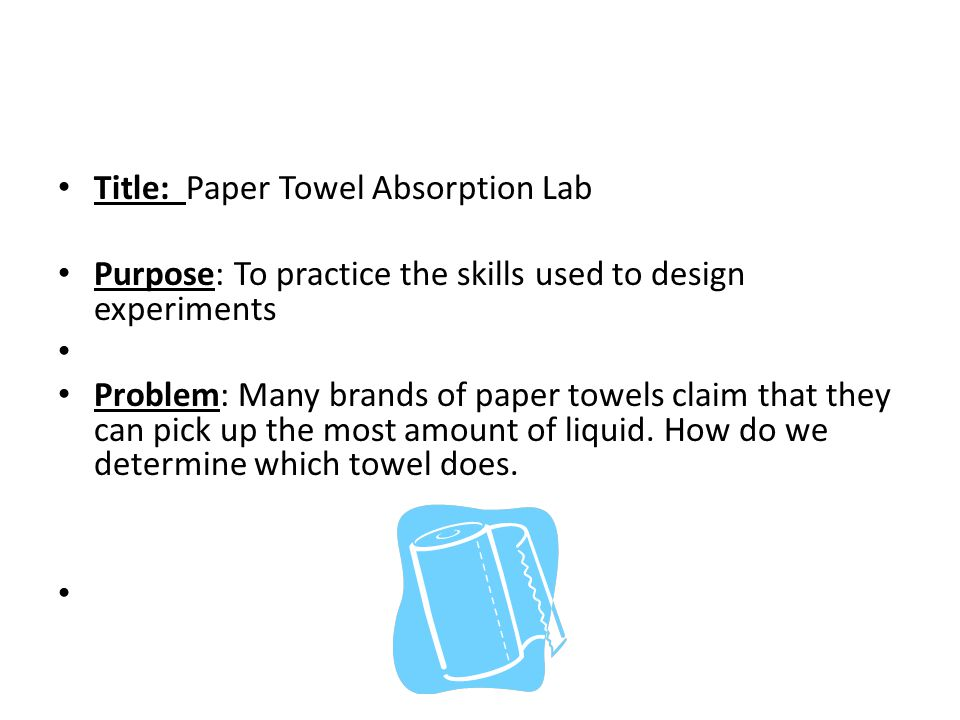 Title: Paper Towel Absorption Lab