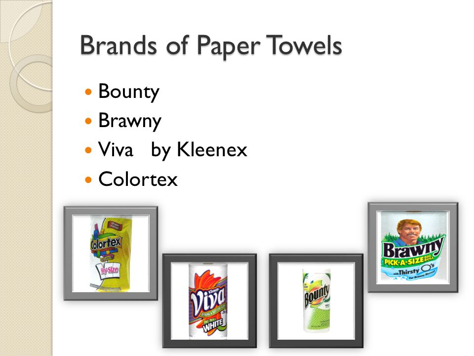 Brands of Paper Towels Bounty Brawny Viva by Kleenex Colortex