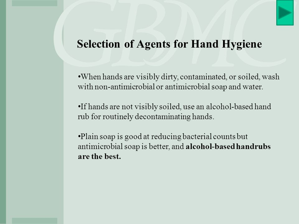 Selection of Agents for Hand Hygiene