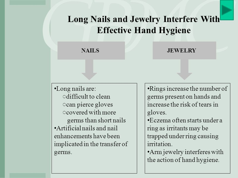 Long Nails and Jewelry Interfere With Effective Hand Hygiene