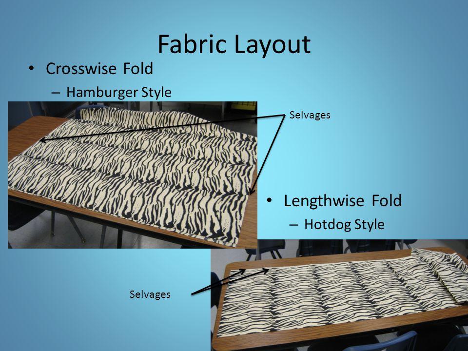 Fabric Layout Crosswise Fold Lengthwise Fold Hamburger Style