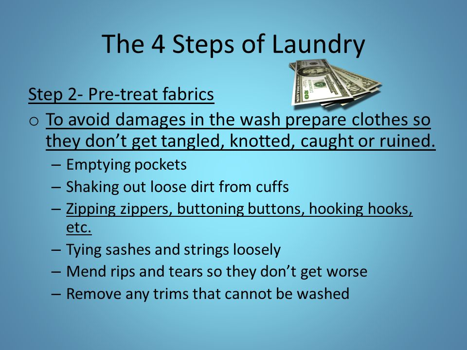 The 4 Steps of Laundry Step 2- Pre-treat fabrics